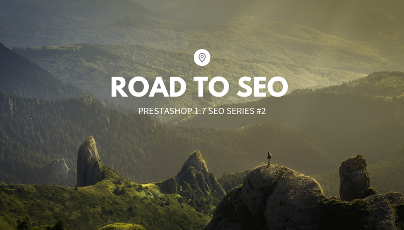 Prestashop SEO - Road to SEO Part 2